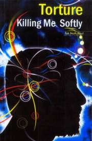 "Original Book Cover ""Torture Killing Me Softly"""